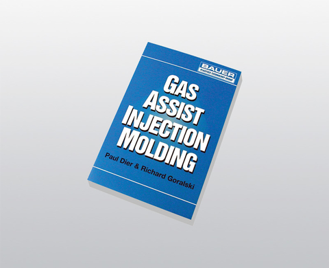 "Manual BAUER ""Gas Assist Injection Molding"""